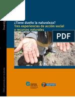 ¿Tiene dueño la naturaleza? Tres experiencias de acción social y recursos naturales