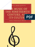 Adolf Bernhard Marx the Music of the Nineteenth Century and Its Culture Cambridge Library Collection - Music 2009