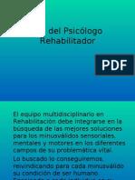 Rol del Psicólogo Rehabilitador