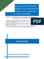 La méthode du centroïde du réseau tecno-scientifique et le paramètre de la centralité des noeuds