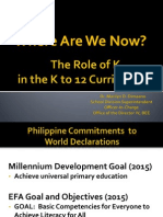 DEPED 2012 - K TO 12 - Where Are We Now, K in K to 12