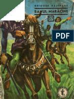 27.Grigore Bajenaru - Banul Maracine (Vol. 1)