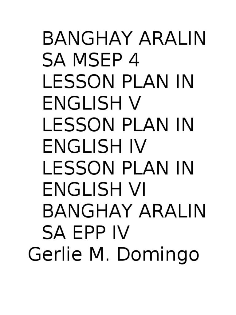Banghay Aralin Sa Msep 4 Lesson Plan In English V Lesson
