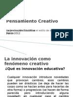 Pensamiento Creativo - La Innovación Educativa