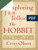 "Exploring J.R.R. Tolkien's ""The Hobbit"" by Corey Olsen"