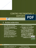 Centro Recreativo y Deportivo3888