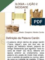BIBLIOLOGIA – LIÇÃO 2 CANONICIDADE (II Tm 316-17)