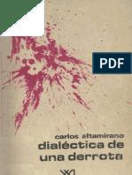 Altamirano Carlos, Dialectica de Una Derrota