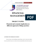 Financial and Economic Impication on No Tillage and Conventional Practices