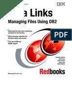 Data Links Managing Files Using DB Sg246280