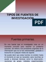 TIPOS DE FUENTES DE INVESTIGACIÓN