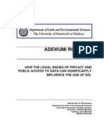 How the Legal Issues of Privacy and Public Access to Data Can Significantly Influence the Use of Gis