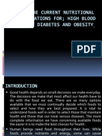 Nutritional Recommendations for; High Blood Pressure, Diabetes and Obesity