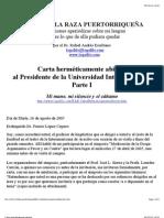 Carta herméticamente abierta al Presidente de la Universidad Interamericana Parte I—por el Dr. Rafael Andrés Escribano (16agosto2005)