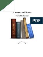 Il Massacro Di Bronte - Maria Pia Perrone