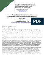 Carta herméticamente abierta al Presidente de la Universidad Interamericana Parte II—por el Dr. Rafael Andrés Escribano (26agosto2005)