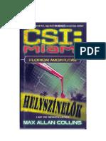 CSI Miami Helyszinelok Floridai Amokfutas
