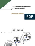 Adaptação Dinâmica em Middlewares Ubíquos Distribuídos