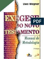 Exegese Do Novo Test Amen To- Manual de Metodologia Por Uwe Wegner