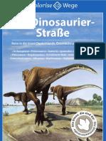 Die Dinosaurierstraße. Reise in die Urzeit Deutschlands, Österreichs und der Schweiz