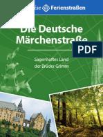 Die Deutsche Märchenstraße. Sagenhaftes Land der Brüder Grimm