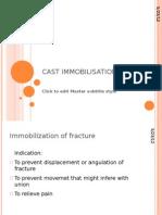 Cast Immobilisation
