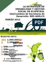 Intercambio de Secretarias Departamentales - La Estrategia de Responsabilidad y Gestión Social de Ecopetrol.