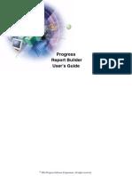 Progress Report Builder User's Guide