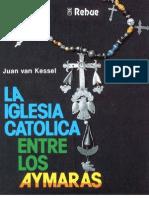 La Iglesia Catolica Entre Los Aymaras