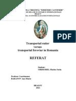 Transportul Rutier vs Transportul Feroviar in Romania