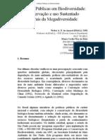 AMARAL et allia. Políticas públicas em biodiversidade - Conservação e uso sustentado no país da megadiversidade.