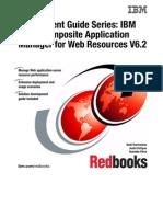 Deployment Guide Series IBM Tivoli Composite Application Manager for Web Resources V6.2 Sg247485