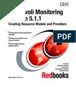 IBM Tivoli Monitoring Version 5.1.1 Creating Resource Models and Providers Sg246900