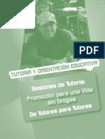 38 Tutoria y Orientación educativa. Sesiones de tutoria. Promoción para una vida sin drogas. De t