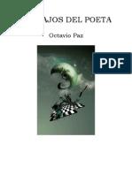 OCTAVIO PAZ - Trabajos Del Poeta