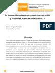 Creatividad y Sociedad. La Innovacion en Las Empresas de Comunicacion y Relaciones Publicas en La Web 20