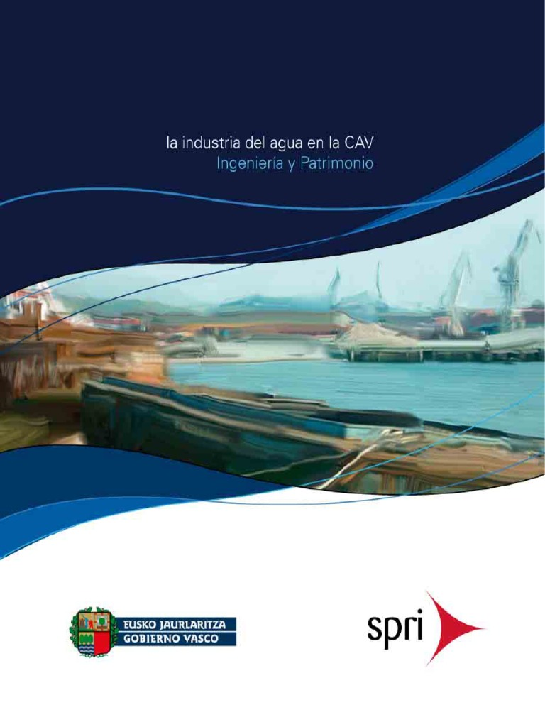 La industria del agua en la CAV (Es)  Water industry in the Basque Country  (Spanish)  Uraren Industria EAEn (Es) 1155059bb97