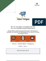 Dossiê de presentação da TelasAmigas (Maio 2011)