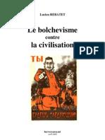 Lucien Rebatet - Le Bolchevisme Contre La Civilisation - 1941