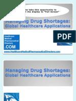 Managing Drug Shortages - Global Healthcare Applications