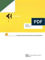 Estudio de los Centros Europeos de Empresa e Innovación(Es)/ Study of European Center of Company and Innovation(Spanish)/ Enpresa eta Berrikuntzako zentro europearren azterketa(Es)