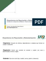 5. Organismos de Regulacion y Estandarizacion