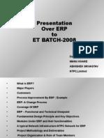 Presentation Over ERP to ET-2008