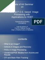 State of Art PDE Based IP to BT -Vijayakrishna Rowthu