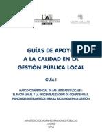 GUIA01 MARCO COMPETENCIAL DE LAS ENTIDADES LOCALES EL PACTO LOCAL Y LA DESCENTRALIZACIÓN DE COMPETENCIAS.