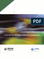 A gestão dos recursos hídricos e a mineração