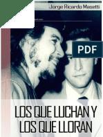 Ricardo Masetti - Los Que Luchan y Los Que Lloran