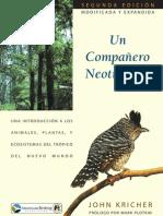 Kricher, J. 2010. Un compañero neotropical