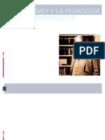 JOHN DEWEY Y LA PEDAGOGÍA PROGRESISTA