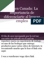 Vivir en Canada- La Import an CIA de Diferenciarte Al Buscar Empleo.